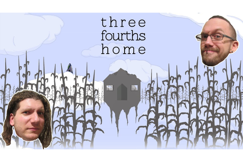 Three Fourths Home: Let's Get Sad Together - Indie Game ...