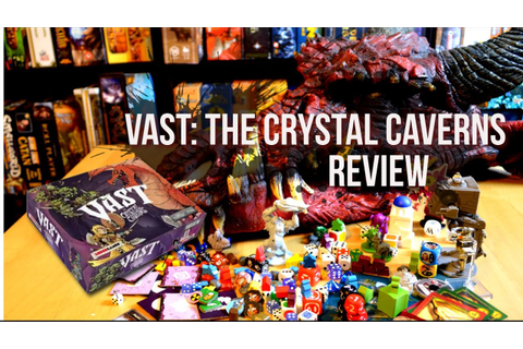 Vast: The Crystal Caverns review | Board Game Beasts - YouTube