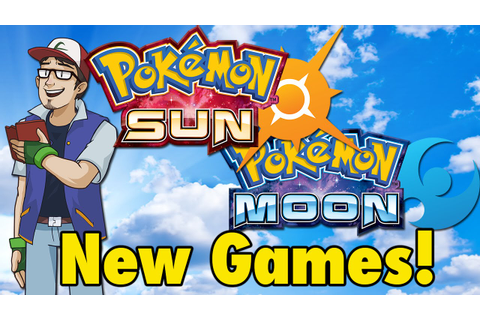 New Pokemon Games! Sun and Moon Confirmed! - YouTube
