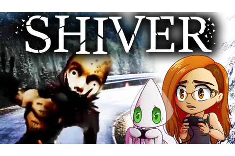 Shiver - I JUMP AT EVERYTHING & SPOOPY WOODS ~Full ...