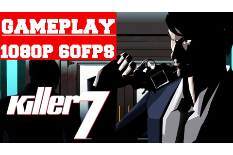 Killer7 Gameplay (PC) - YouTube
