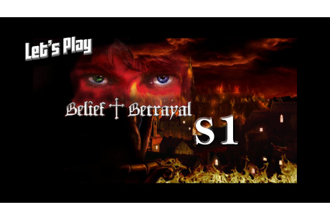 Let's Play Belief & Betrayal S1 - Jonathan Danter - YouTube