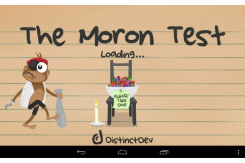The Moron Test – Games for Android 2018. The Moron Test ...