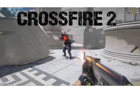 CrossFire 2 (HD) Gameplay Teaser - YouTube