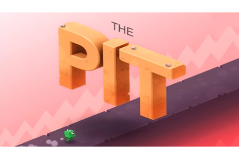 The Pit By Ketchapp (New Game) - GamePlay Trailer - YouTube