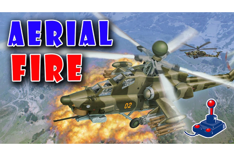 Aerial Fire | Helicopter Game | FreeGamePick - YouTube