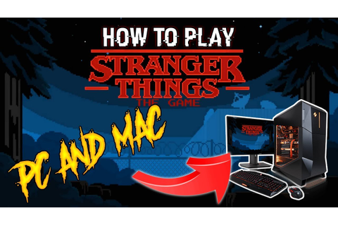 How to play Stranger Things The Game on PC - YouTube