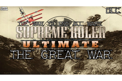 Supreme Ruler: The Great War (PC) Announcement - YouTube
