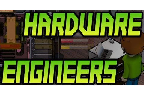 Hardware Engineers Download for PC free Torrent!