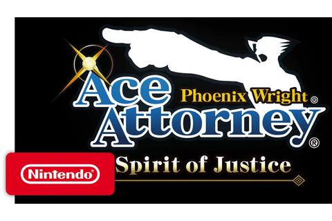 Phoenix Wright: Ace Attorney - 'Spirit of Justice' Game ...
