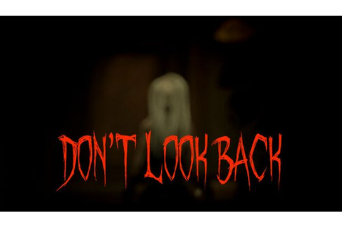 Don't Look Back Free Download « IGGGAMES