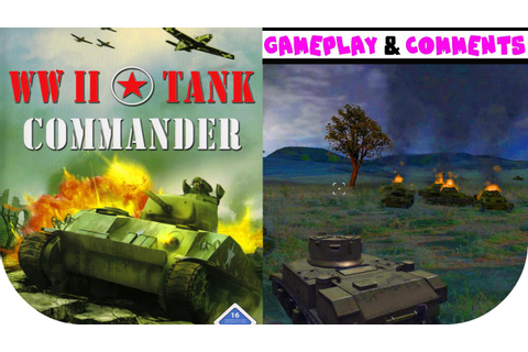 WWII Tank Commander - Gameplay PC HD - YouTube