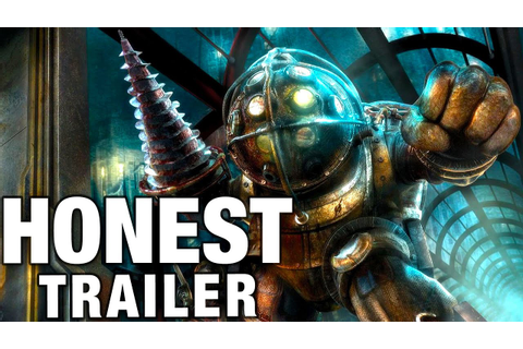 BIOSHOCK (Honest Game Trailers) - YouTube