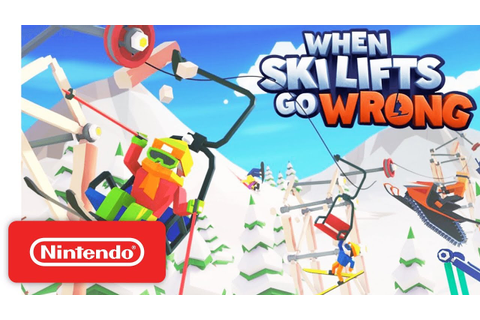 When Ski Lifts Go Wrong - Launch Trailer - Nintendo Switch ...