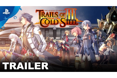 The Legend of Heroes: Trails of Cold Steel III ...