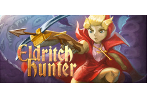 Eldritch Hunter Download Free Game - Ocean of Games