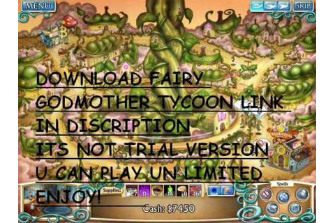 FAIRY GODMOTHER TYCOON DOWNLOAD - YouTube
