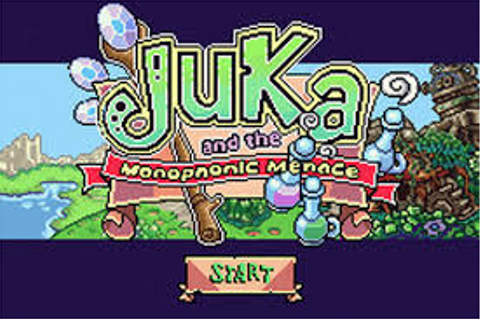 Juka and the Monophonic Menace | Gbafun is a website let ...