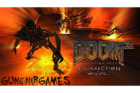 Doom 3: Resurrection of Evil HD - Parte 1 - YouTube