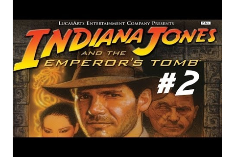 Indiana Jones et le tombeau de l'empereur #2 | UN TEMPLE ...