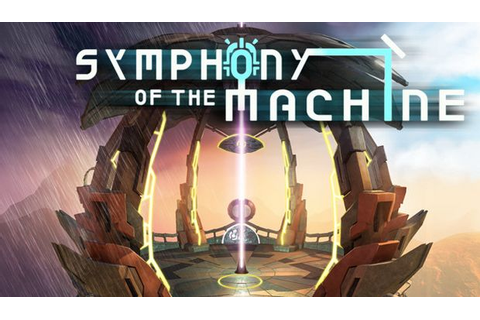 Symphony of the Machine Free Download PC Games | ZonaSoft