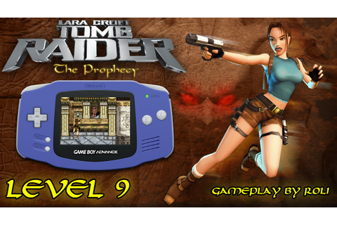 Tomb Raider: The Prophecy (GBA) - Level 9 [HELL ...