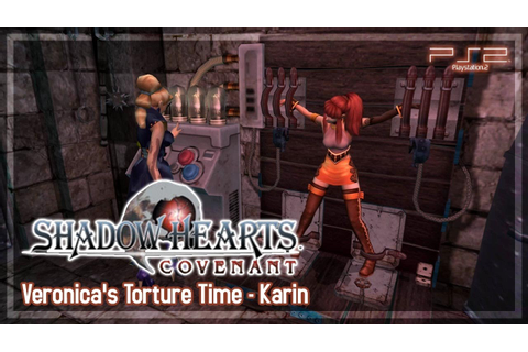 Shadow Hearts Covenant 【PS2】 Veronica's Torture Time - All ...