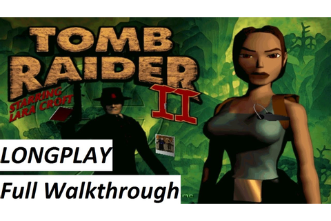 Tomb Raider 2 (1997) Walkthrough : Complete Game HD - YouTube