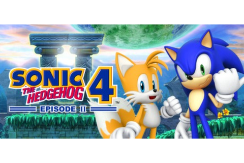 Steam Community :: SONIC THE HEDGEHOG 4 Episode II