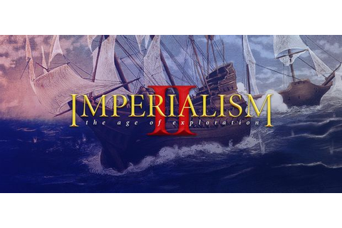Imperialism 2: The Age of Exploration Free Download « IGGGAMES