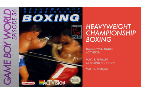 Game Boy World #056: Heavyweight Championship Boxing - YouTube