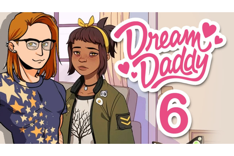 Dream Daddy - DADBOOK & WHY IS AMANDA CRYING?! ~Part 6 ...