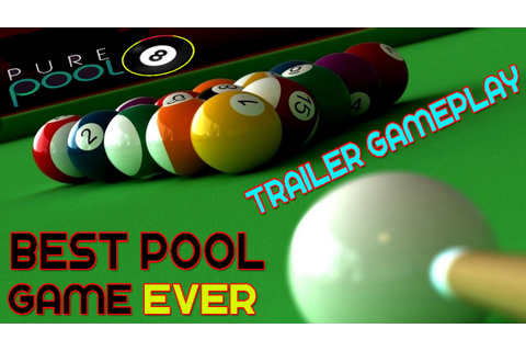 Pure Pool - Best Pool Game Ever Trailer & Gameplay PC HD ...