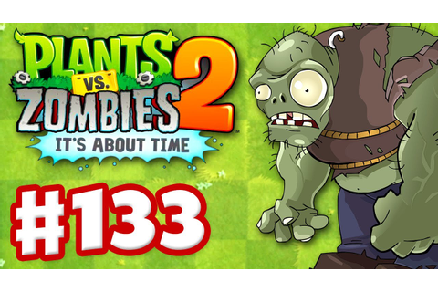 Plants vs. Zombies 2: It's About Time - Gameplay Walkth ...