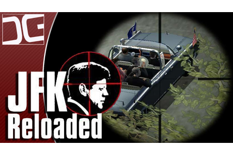 JFK: Reloaded - A Simulation of the JFK Assassination ...