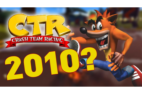CANCELLED Crash Team Racing 2010 Game Footage - YouTube