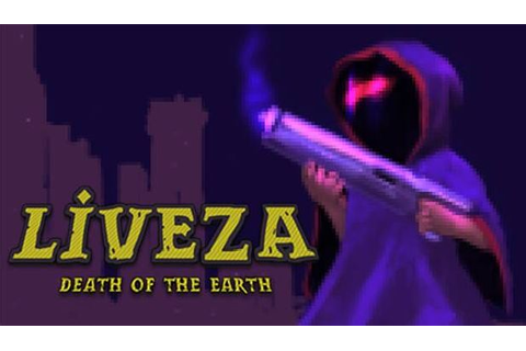 Liveza: Death of the Earth Free Download PC Games | ZonaSoft