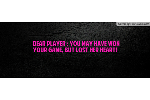 Dear The Game Quotes. QuotesGram
