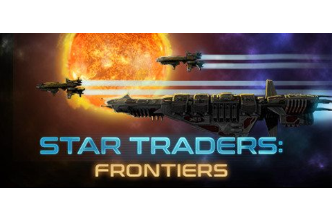 Star Traders: Frontiers arrives on Steam Early Access