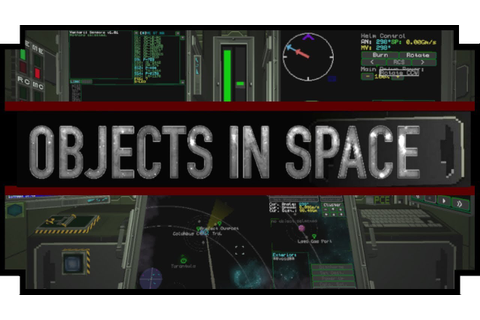 Objects in Space - (Open World Starship Commander Game ...