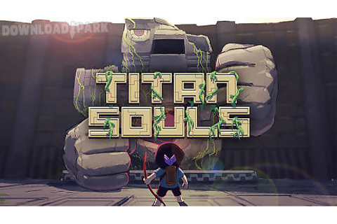 Titan souls Android Game free download in Apk