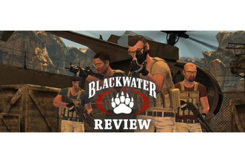 Blackwater Cheats, Guides, and Tips - GameZone