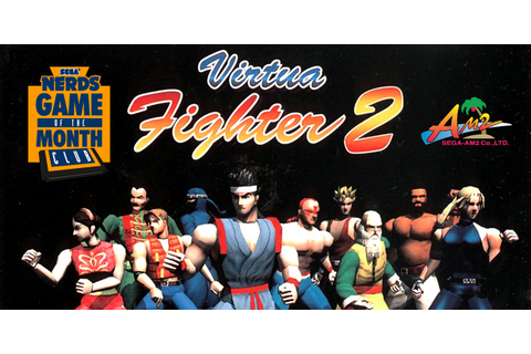 Virtua Fighter 2 is May's Game of the Month! | SEGA Nerds