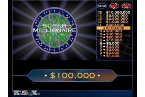 Who Wants to Be A Super Millionaire? - Game 1 - YouTube