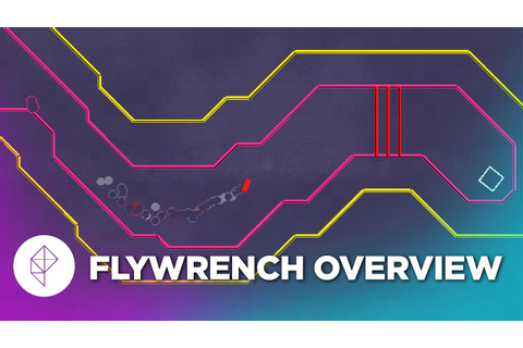 Flywrench - Gameplay Overview - YouTube