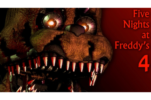 Five Nights At Freddy's 4 has also been confirmed for a ...