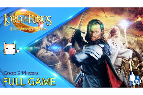 Lord of the Rings : Return of the King (FULL GAME) (2 ...