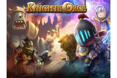 Knights vs Orcs APK Download - Free Strategy GAME for ...