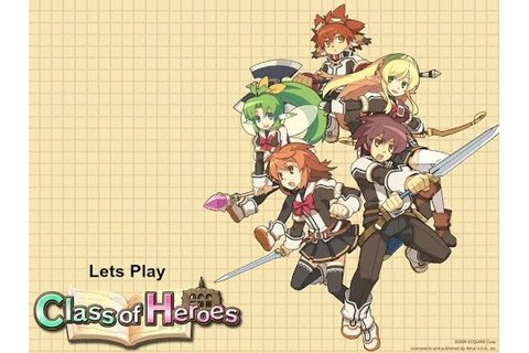 Let's Play Class Of Heroes (PsP) Part 1 Intro - YouTube
