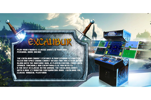 Excalibur Cabinet – DreamAuthentics Retro Video Arcade ...